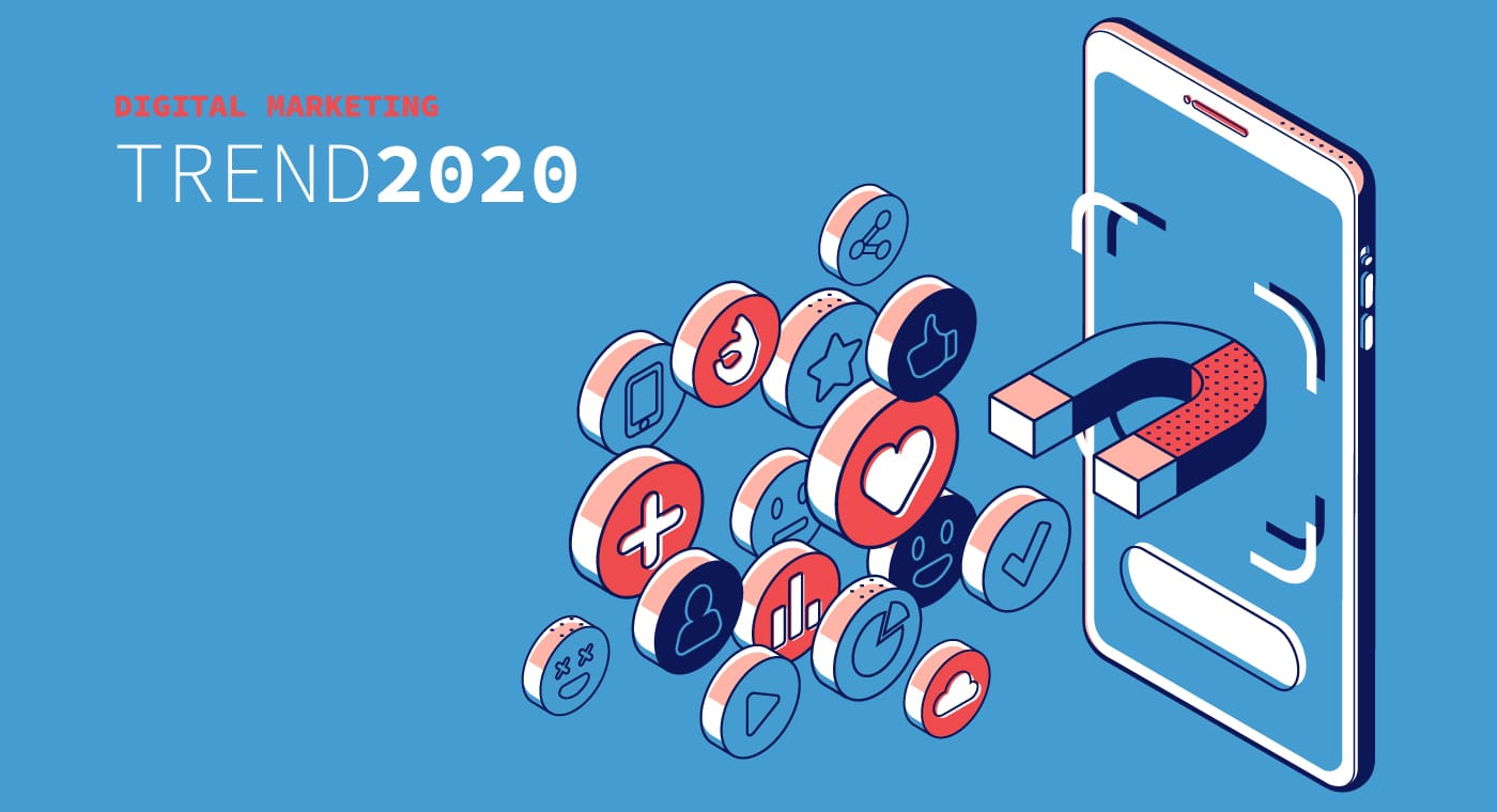 Digital Trends 2020.Digital Marketing Trends For 2020 Moka Adv